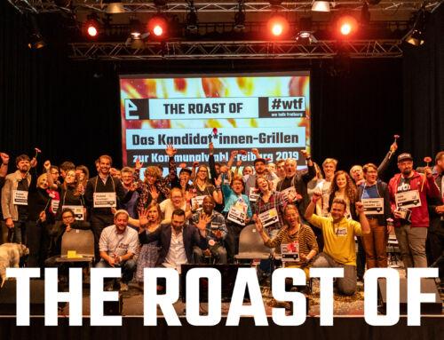 The Roast Of | Das Kandidat*innen-Grillen zur Kommunalwahl 2019